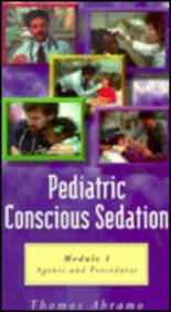 Pediatric Conscious Sedation Agents and Procedures, Package N/A edition cover