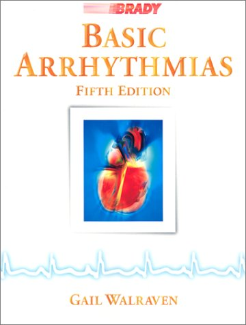 Basic Arrhythmias  5th 1999 edition cover