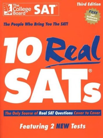 10 Real SATs The Only Source of Real SAT Questions Cover to Cover 3rd 2003 (Revised) edition cover