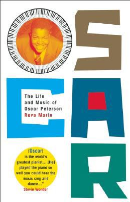 Oscar The Life and Music of Oscar Peterson  2008 9780888999054 Front Cover