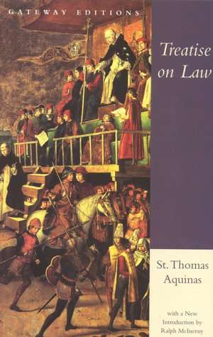 Treatise on Law Summa Theologica, Questions 90-97 N/A edition cover
