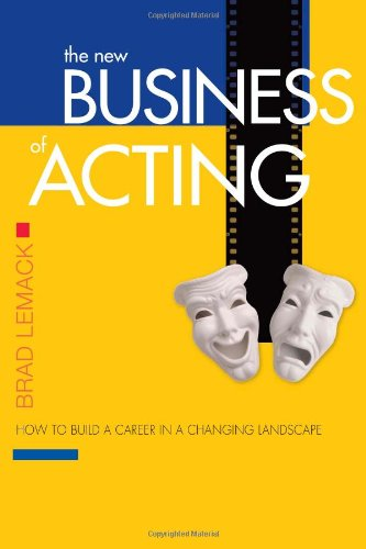 New Business of Acting How to Build a Career in a Changing Landscape Revised  edition cover