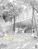 Twenty-Five Buildings Every Architect Should Understand  2nd 2015 (Revised) edition cover