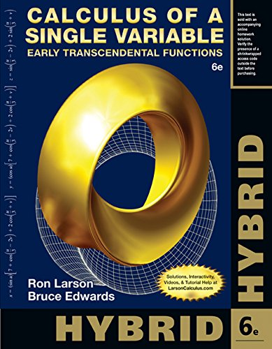 Calculus of a Single Variable, Hybrid Early Transcendental Functions (with Enhanced WebAssign Homework and EBook LOE Printed Access Card for Multi Term Math and Science) 6th 2015 edition cover