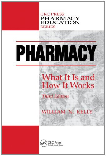 Pharmacy What It Is and How It Works, Third Edition 3rd 2011 (Revised) edition cover