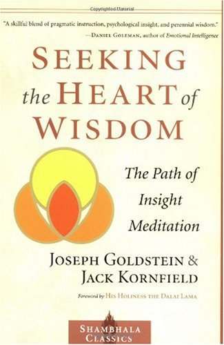 Seeking the Heart of Wisdom The Path of Insight Meditation  2001 (Reprint) edition cover