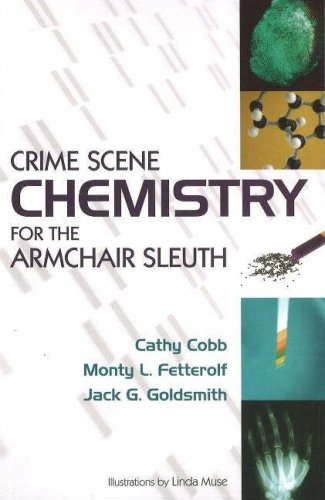 Crime Scene Chemistry for the Armchair Sleuth   2007 edition cover