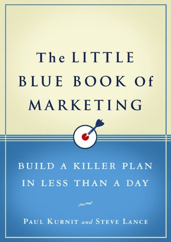 Little Blue Book of Marketing Build a Killer Plan in Less Than a Day  2010 edition cover