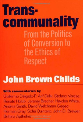 Transcommunality From the Politics of Conversion to the Ethics of Respect  2003 edition cover