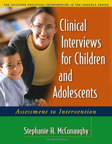 Clinical Interviews for Children and Adolescents Assessment to Intervention  2005 edition cover