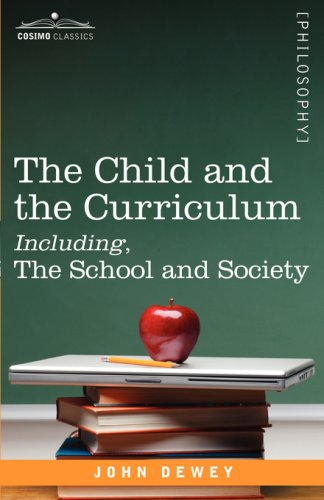 Child and the Curriculum Including, the School and Society   2008 edition cover