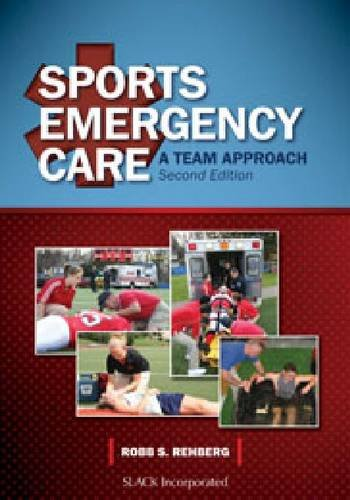 Sports Emergency Care A Team Approach 2nd 2013 edition cover