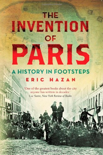 Invention of Paris A History in Footsteps 2nd 2011 edition cover