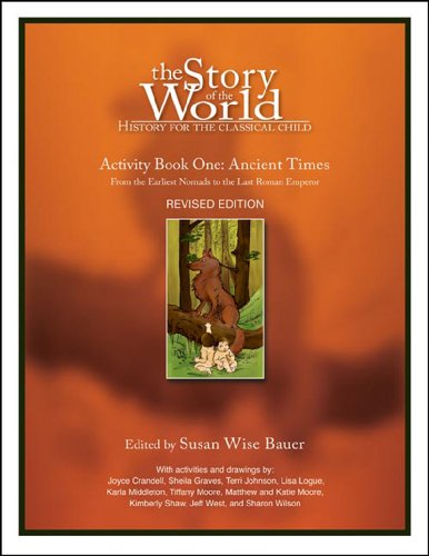 Story of the World Ancient Times Activity Book 1 3e  3rd 2006 (Revised) 9781933339054 Front Cover