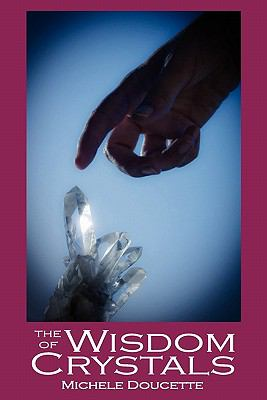 Wisdom of Crystals  N/A 9781935786054 Front Cover