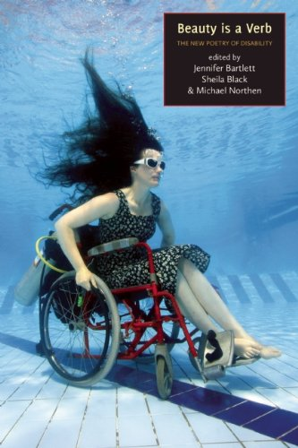 Beauty Is a Verb The New Poetry of Disability  2011 edition cover