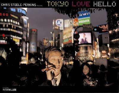 Tokyo Love Hello   2007 9782916355054 Front Cover