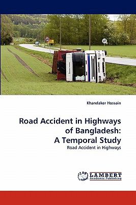 Road Accident in Highways of Bangladesh A Temporal Study N/A 9783838384054 Front Cover