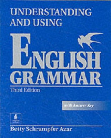 Understanding and Using English Grammar  3rd 2002 edition cover