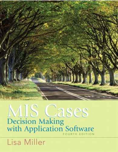 MIS Cases Decision Making with Application Software 4th 2009 edition cover