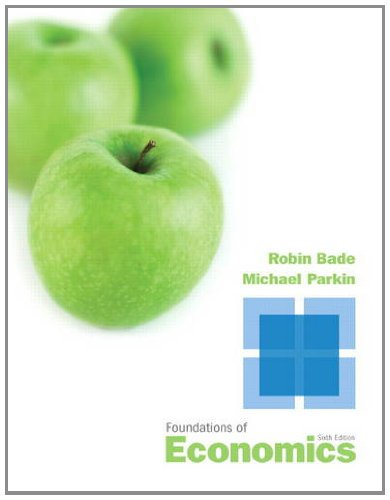 Foundations of Economics  6th 2013 (Revised) edition cover