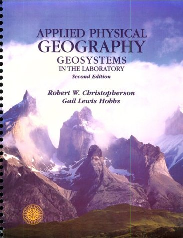 Applied Physical Geography  3rd 1998 (Workbook) 9780135054055 Front Cover