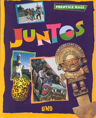 Juntos Uno 1st (Student Manual, Study Guide, etc.) 9780138389055 Front Cover