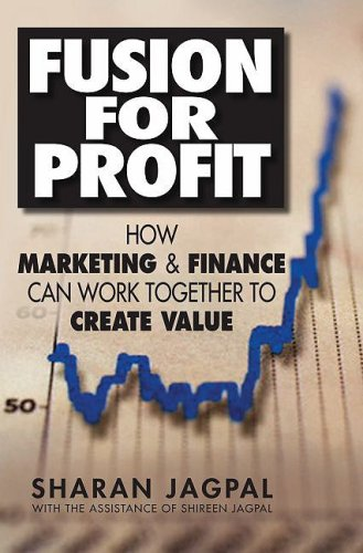 Fusion for Profit How Marketing and Finance Can Work Together to Create Value  2008 edition cover
