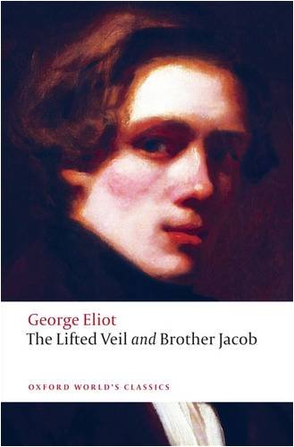 Lifted Veil, and Brother Jacob   2009 edition cover