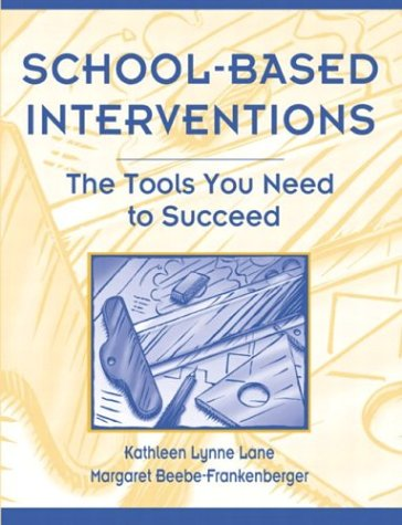 School-Based Interventions The Tools You Need to Succeed  2004 edition cover