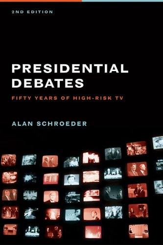 Presidential Debates Fifty Years of High-Risk TV 2nd 2008 edition cover