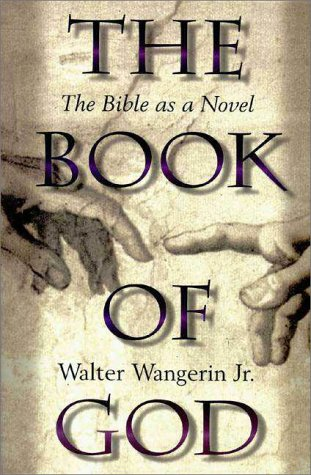 Book of God The Bible as a Novel 2nd 1996 9780310200055 Front Cover