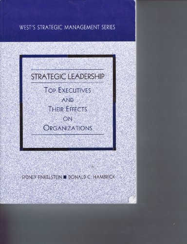 Strategic Leadership : Top Executives and Their Effects on Organizations 1st edition cover