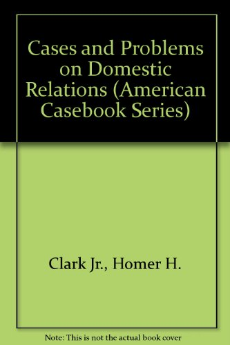 Cases and Problems on Domestic Relations 5th 1995 9780314059055 Front Cover
