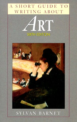 Short Guide to Writing about Art  6th 2000 9780321046055 Front Cover