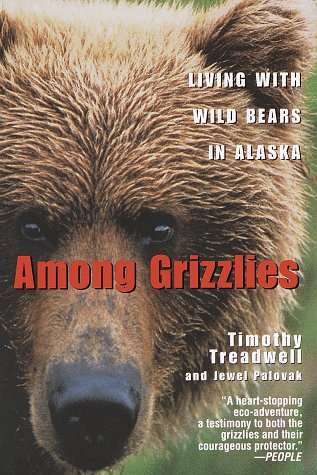 Among Grizzlies Living with Wild Bears in Alaska N/A edition cover
