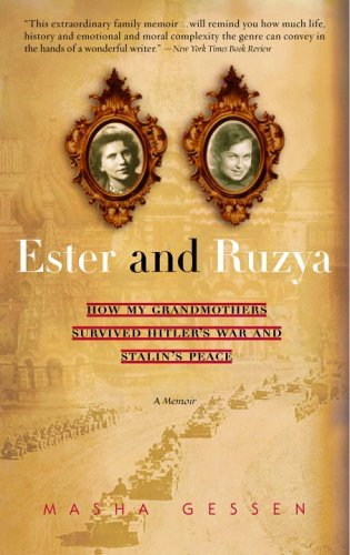 Ester and Ruzya How My Grandmothers Survived Hitler's War and Stalin's Peace N/A edition cover