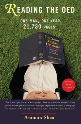 Reading the OED One Man, One Year, 21,730 Pages N/A edition cover