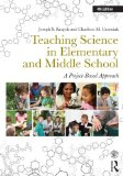 Teaching Science in Elementary and Middle School A Project-Based Approach 4th 2014 (Revised) edition cover