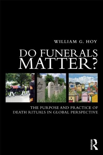 Do Funerals Matter? The Purpose and Practice of Death Rituals  2013 edition cover