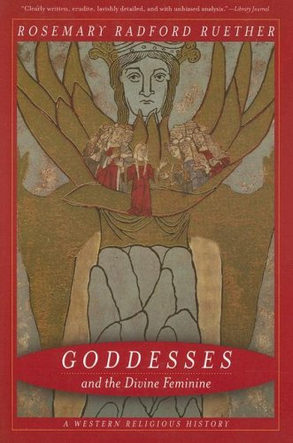 Goddesses and the Divine Feminine A Western Religious History  2006 edition cover