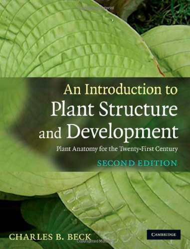 Introduction to Plant Structure and Development Plant Anatomy for the Twenty-First Century 2nd 2010 (Revised) 9780521518055 Front Cover