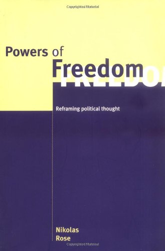 Powers of Freedom Reframing Political Thought  1999 edition cover