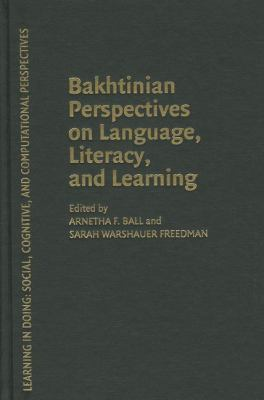 Bakhtinian Perspectives on Language, Literacy and Learning   2004 9780521831055 Front Cover
