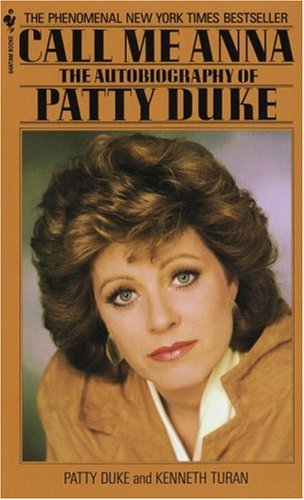 Call Me Anna The Autobiography of Patty Duke N/A 9780553272055 Front Cover