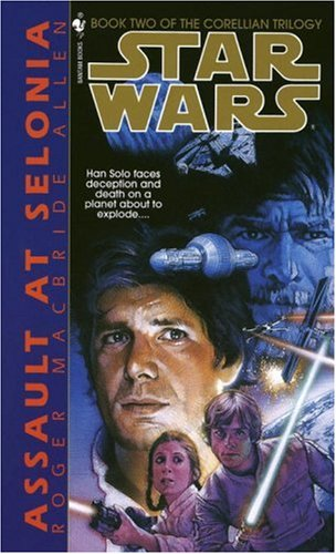 Assault at Selonia: Star Wars Legends (the Corellian Trilogy)  N/A 9780553298055 Front Cover