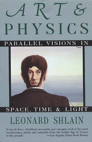 Art and Physics Parallel Visions in Space, Time, and Light  1991 edition cover