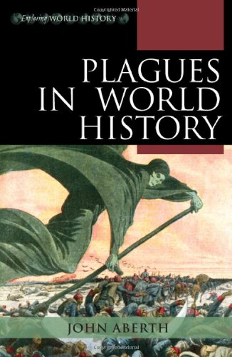 Plagues in World History   2011 9780742557055 Front Cover