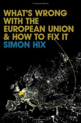 What's Wrong with the European Union and How to Fix It   2008 edition cover