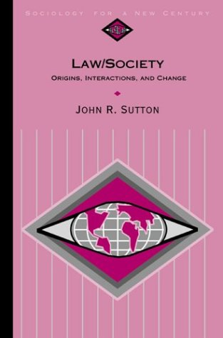 Law/Society Origins, Interactions, and Change  2001 edition cover